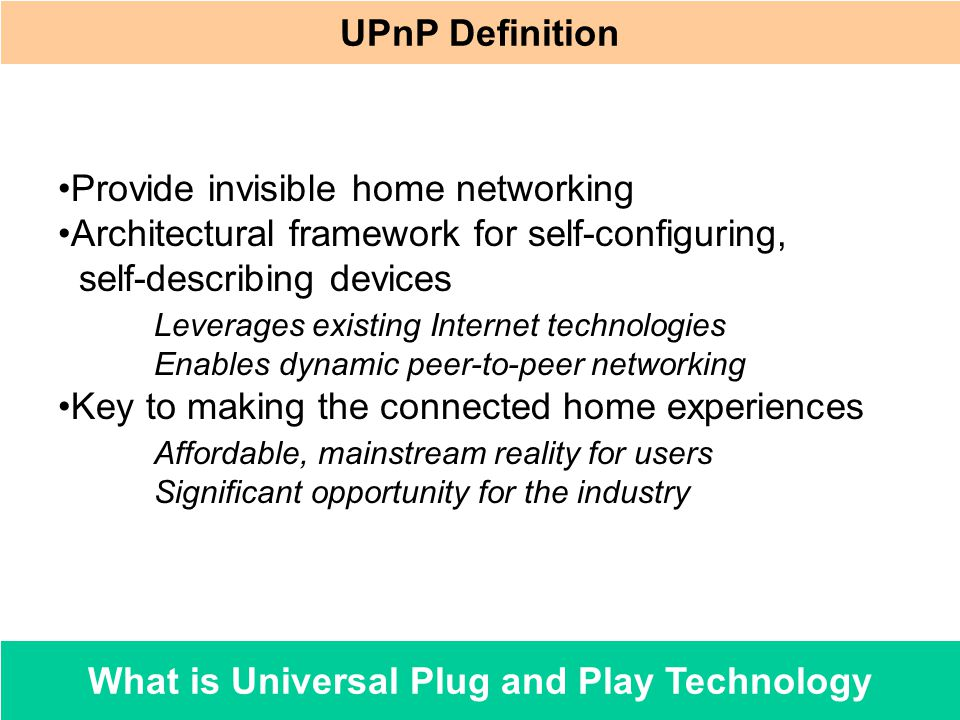 What is Universal Plug and Play Technology