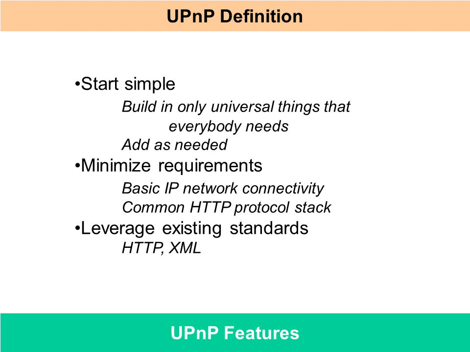 UPnP Definition UPnP Features