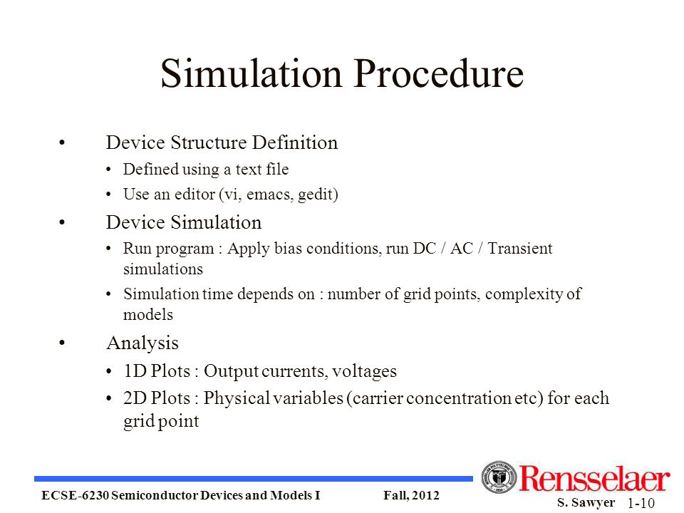 Simulation Procedure Device Structure Definition Device Simulation