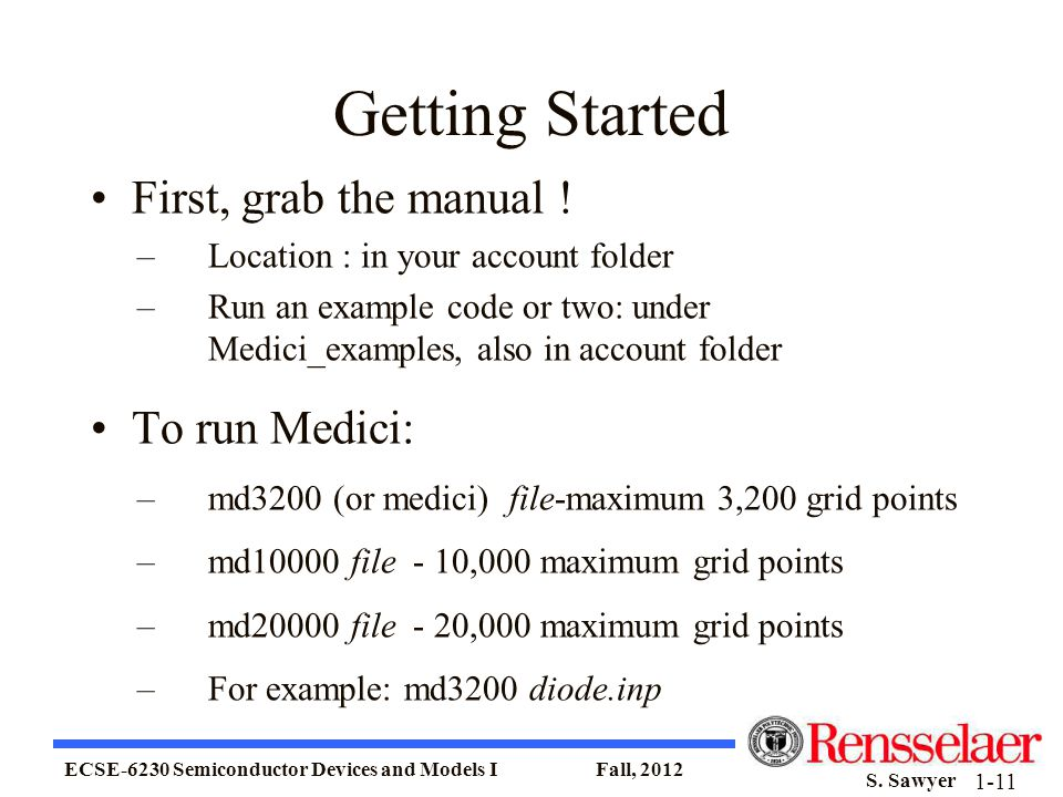 Getting Started First, grab the manual ! To run Medici: