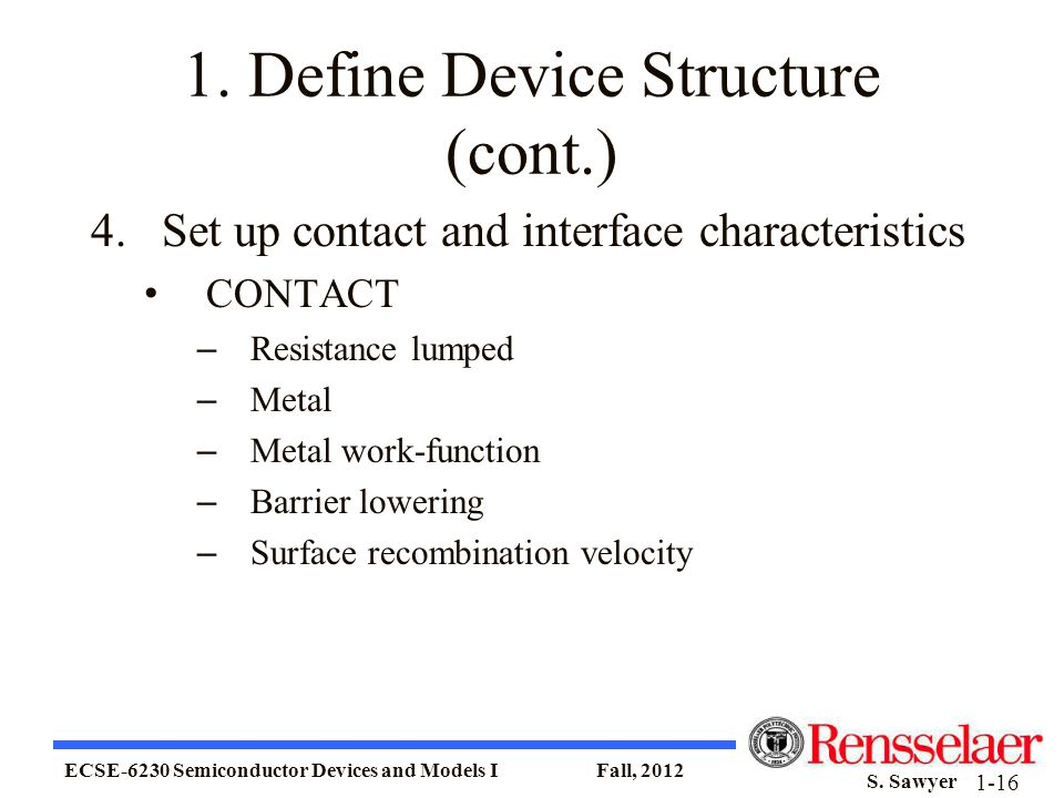 1. Define Device Structure (cont.)