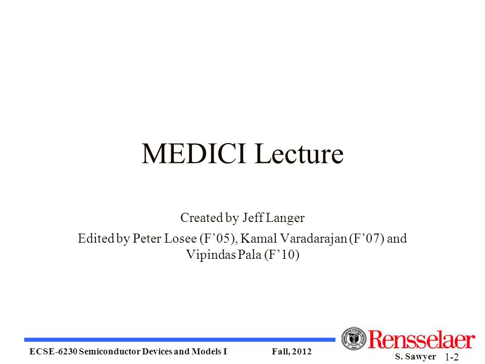 MEDICI Lecture Created by Jeff Langer