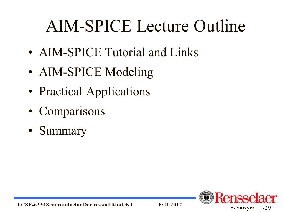 AIM-SPICE Lecture Outline