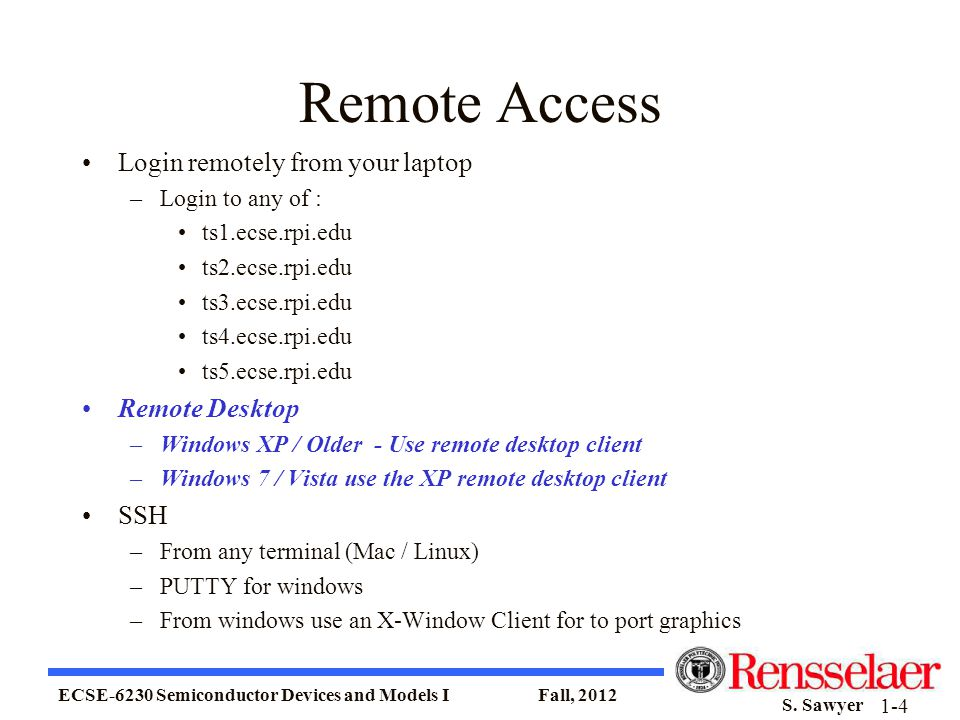 Remote Access Login remotely from your laptop Remote Desktop SSH