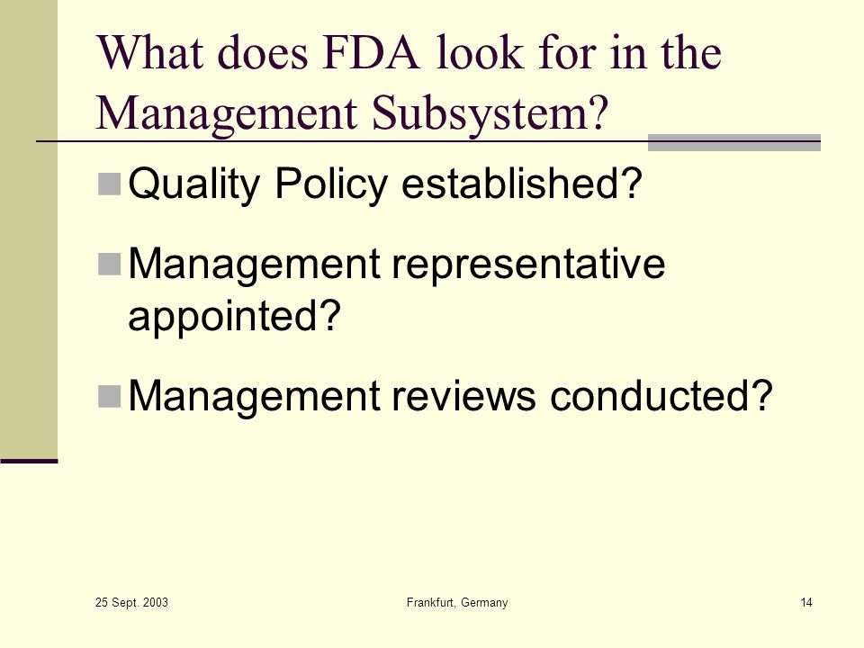 What does FDA look for in the Management Subsystem