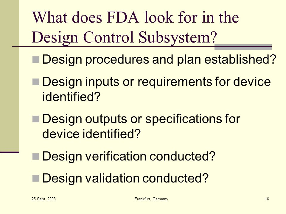 What does FDA look for in the Design Control Subsystem