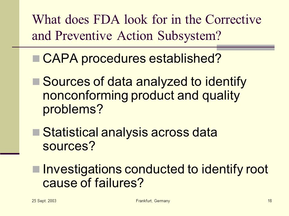 What does FDA look for in the Corrective and Preventive Action Subsystem