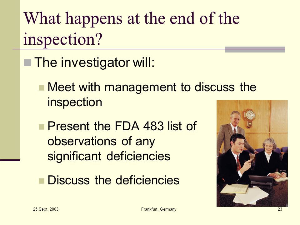 What happens at the end of the inspection