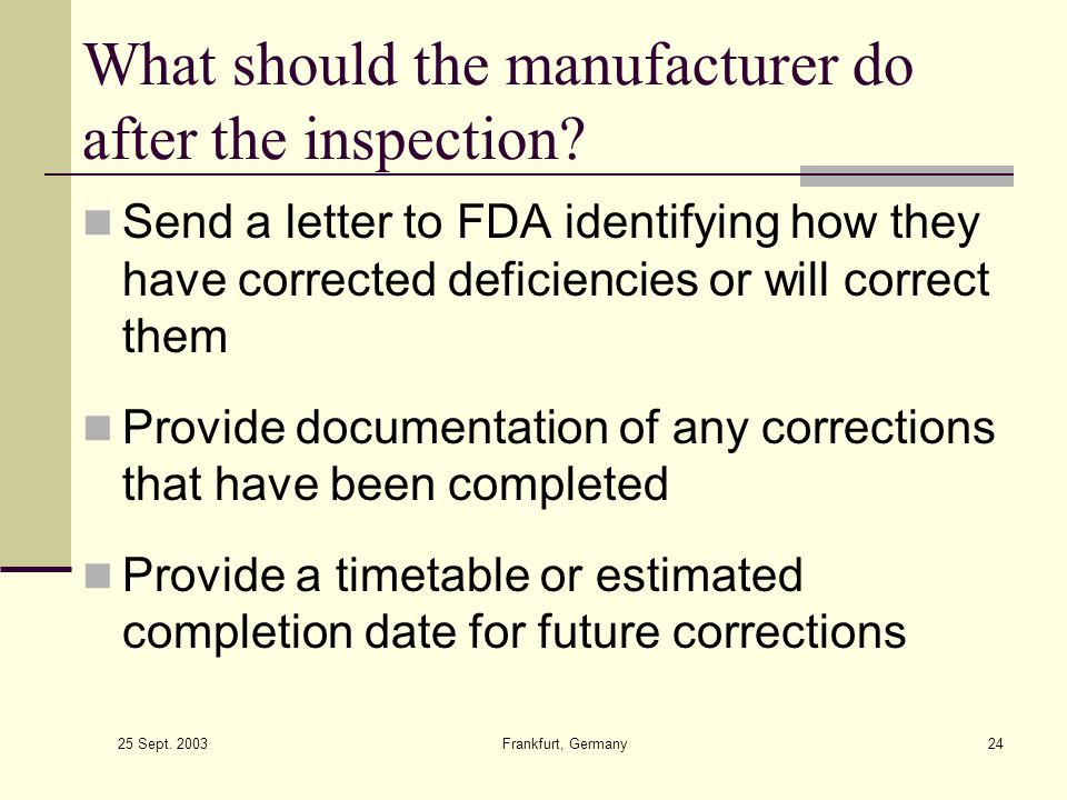 What should the manufacturer do after the inspection