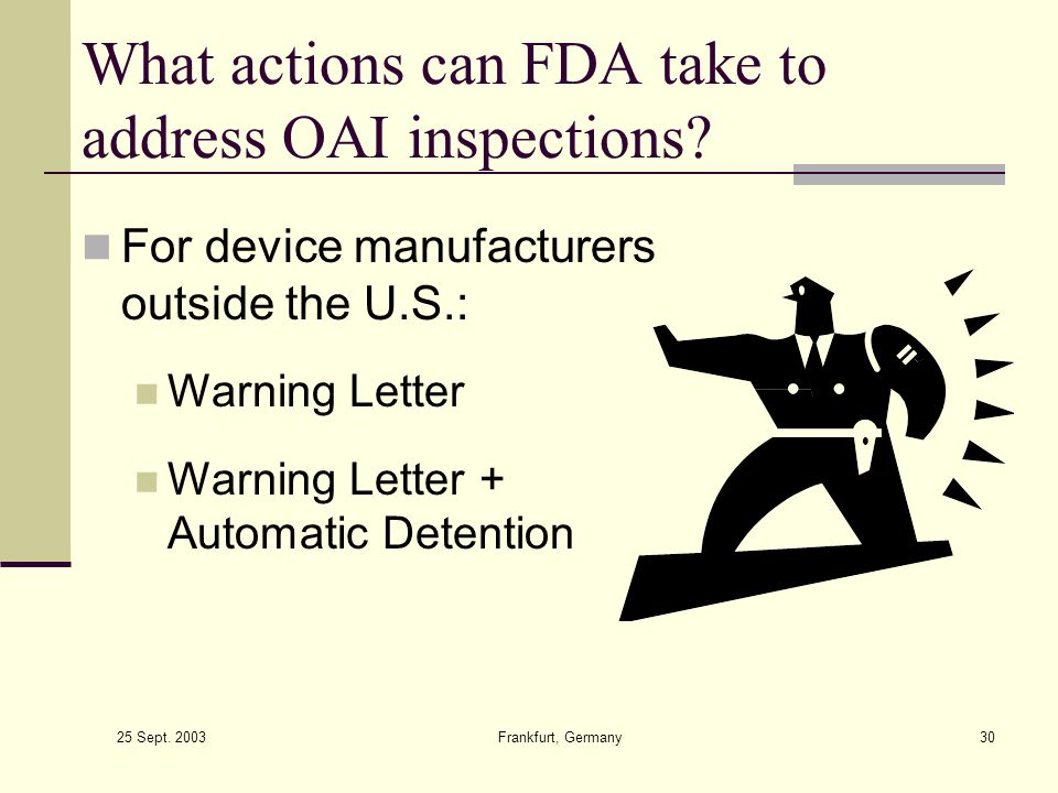 What actions can FDA take to address OAI inspections