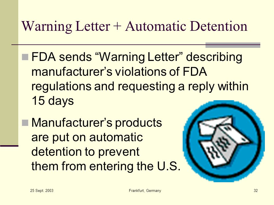 Warning Letter + Automatic Detention