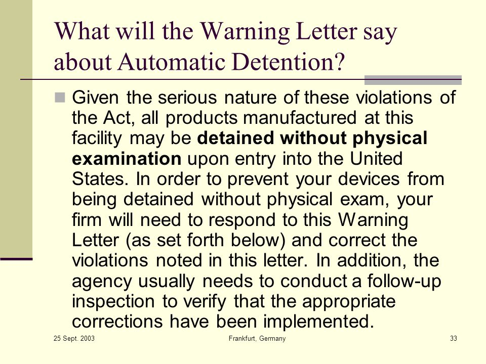 What will the Warning Letter say about Automatic Detention