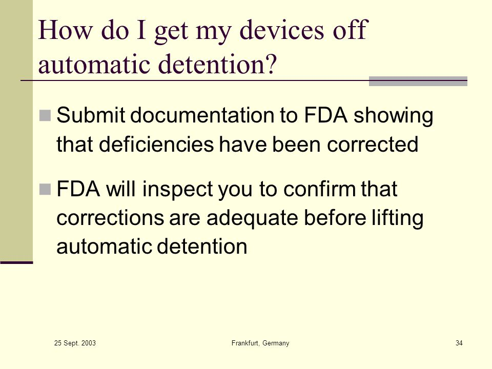 How do I get my devices off automatic detention