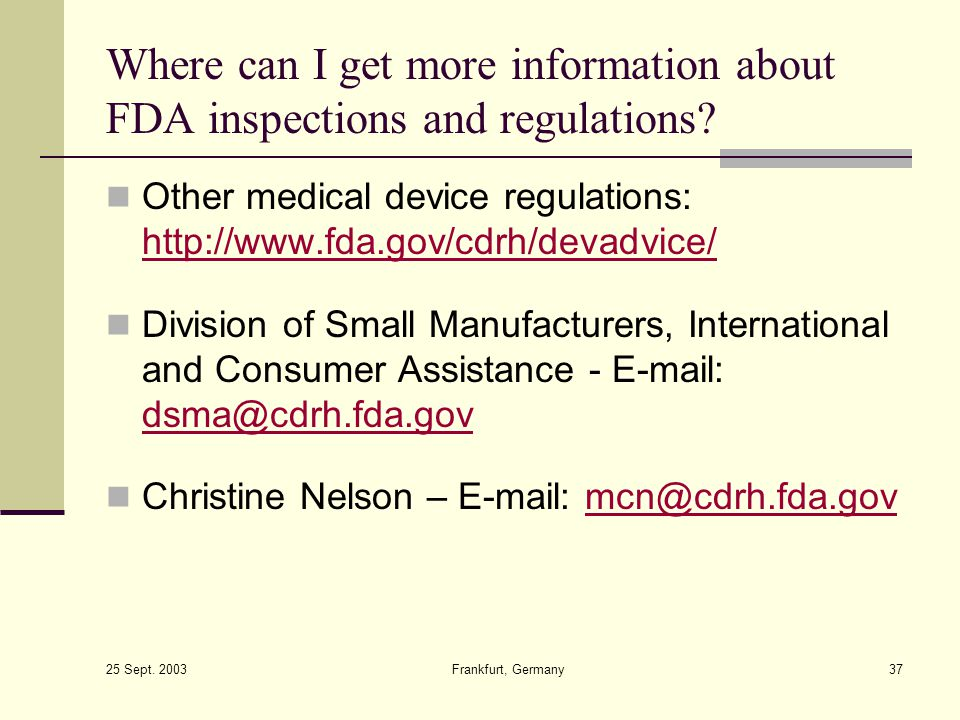 Where can I get more information about FDA inspections and regulations