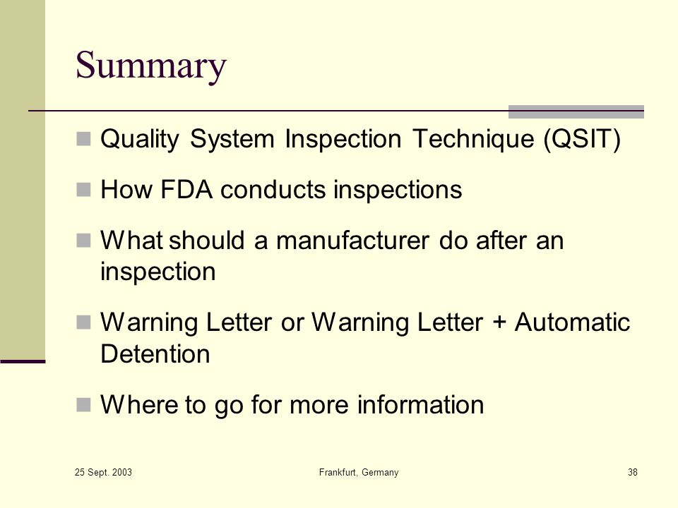Summary Quality System Inspection Technique (QSIT)