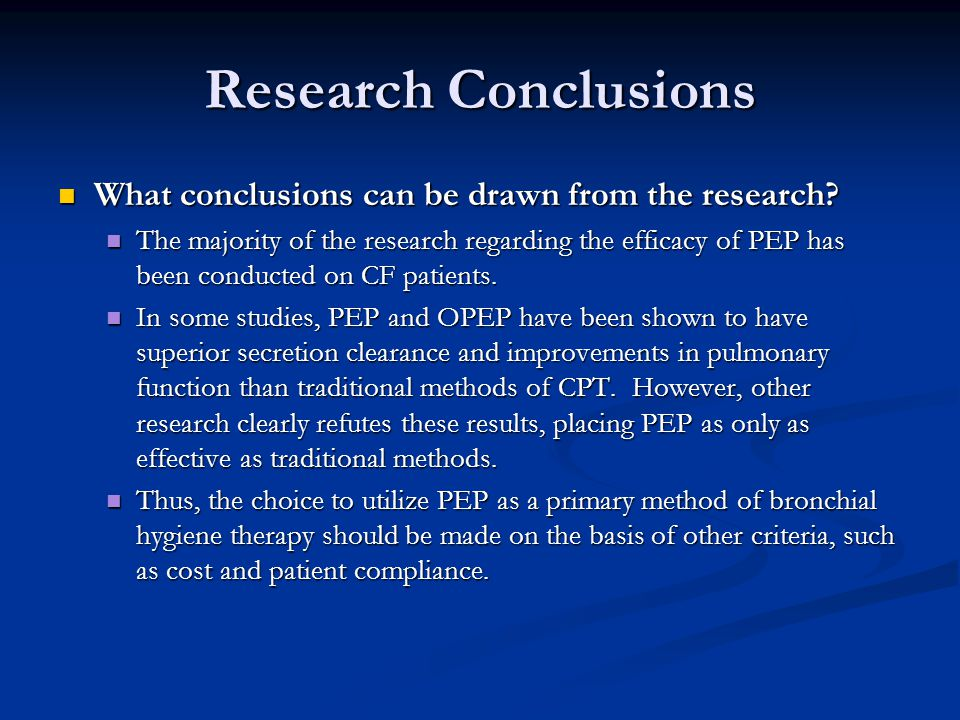 Research Conclusions What conclusions can be drawn from the research