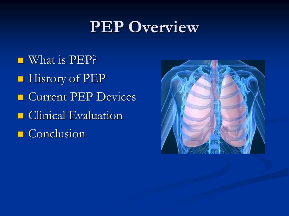 PEP Overview What is PEP History of PEP Current PEP Devices