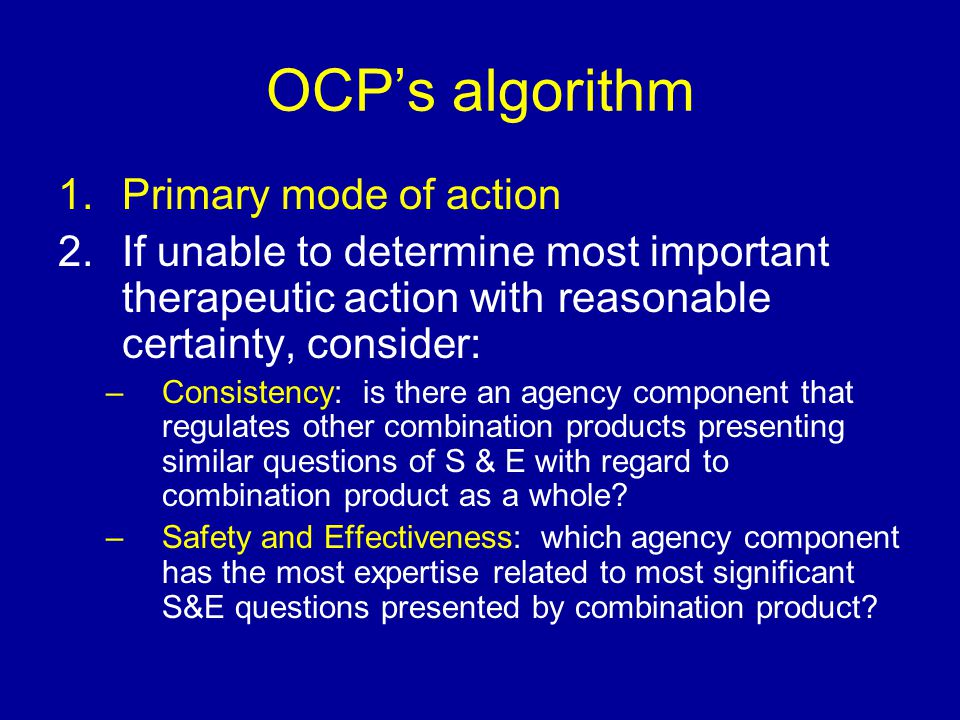 OCP's algorithm Primary mode of action