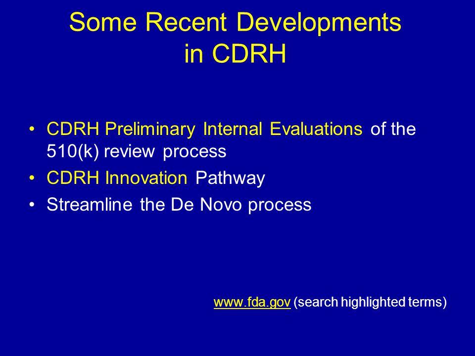 Some Recent Developments in CDRH