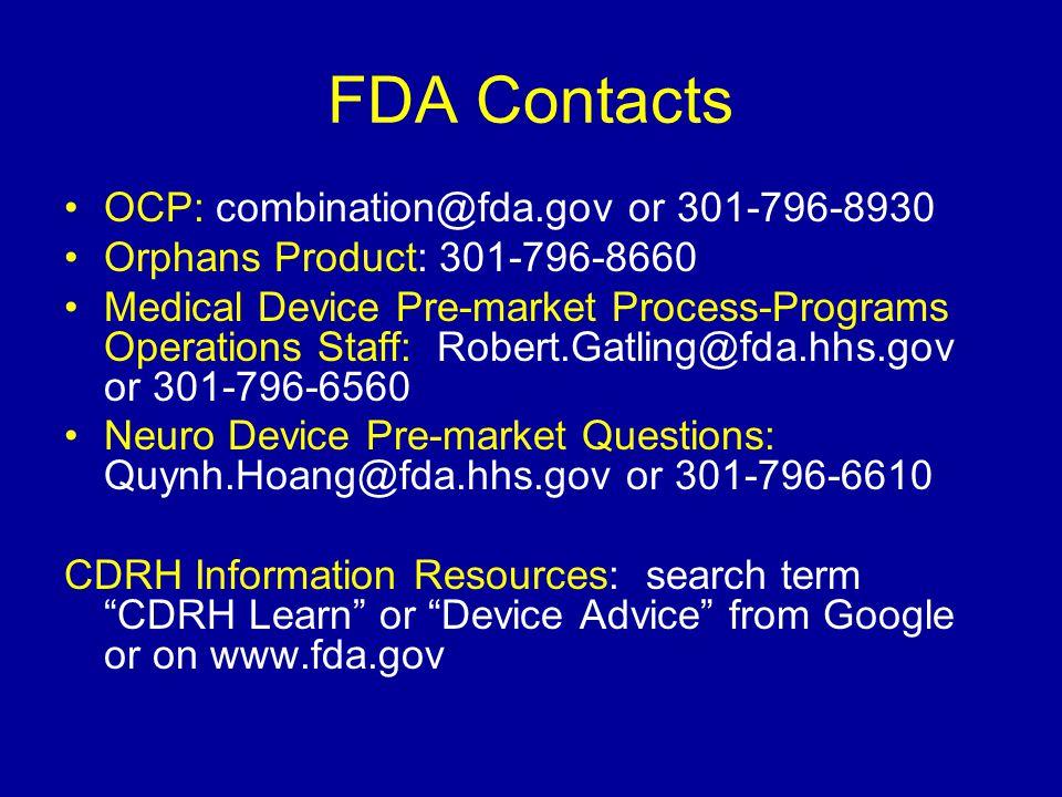 FDA Contacts OCP: combination@fda.gov or 301-796-8930