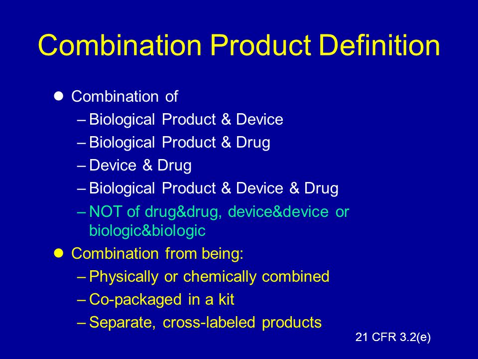 Combination Product Definition