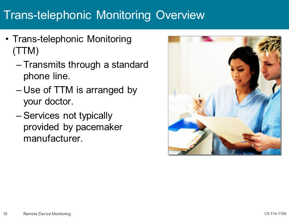 Trans-telephonic Monitoring Overview