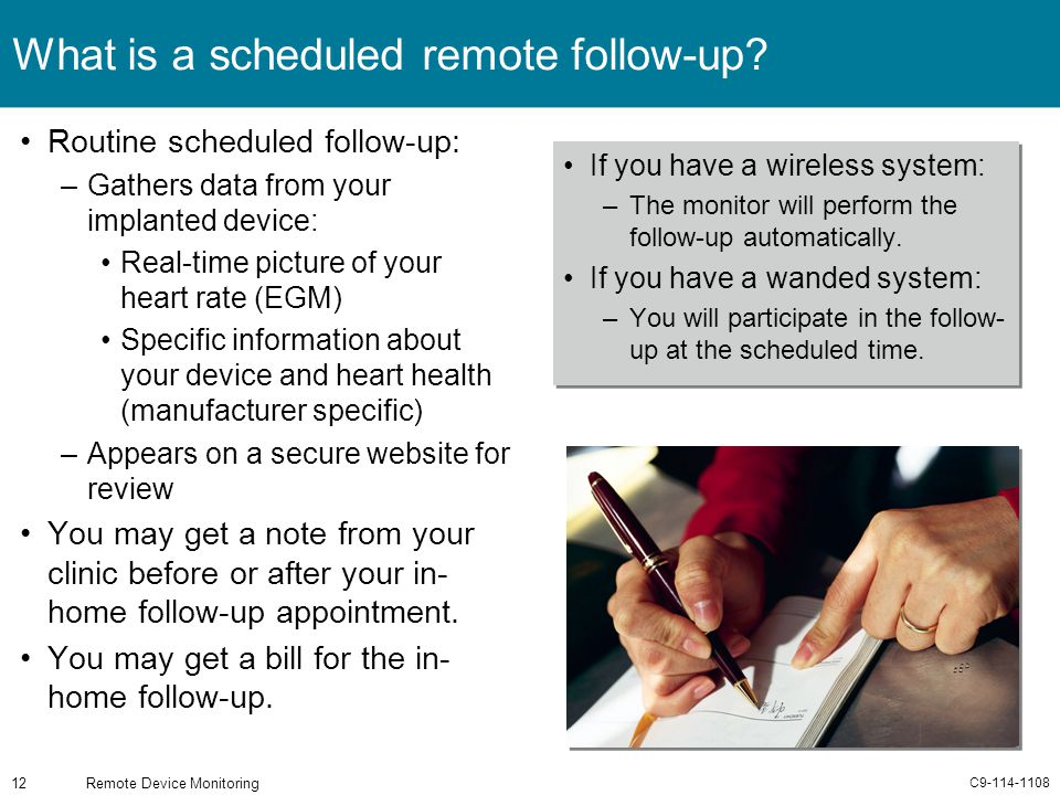 What is a scheduled remote follow-up