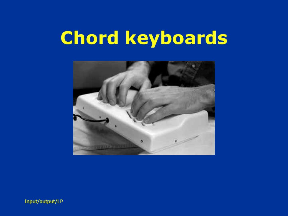 Chord keyboards Input/output/LP