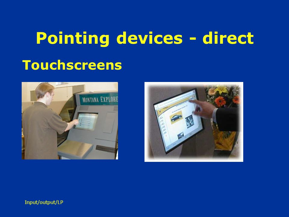 Pointing devices - direct