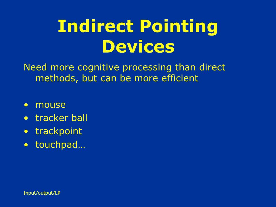 Indirect Pointing Devices