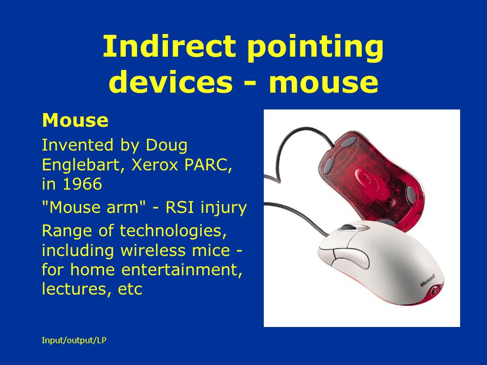 Indirect pointing devices - mouse