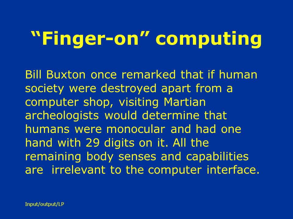 Finger-on computing