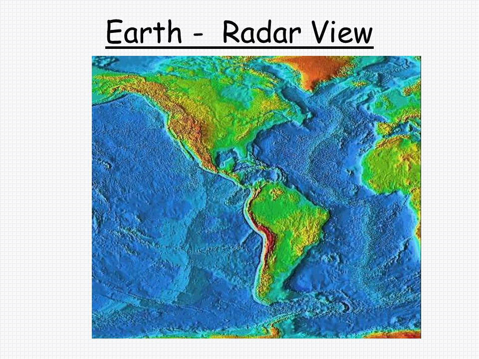Earth - Radar View