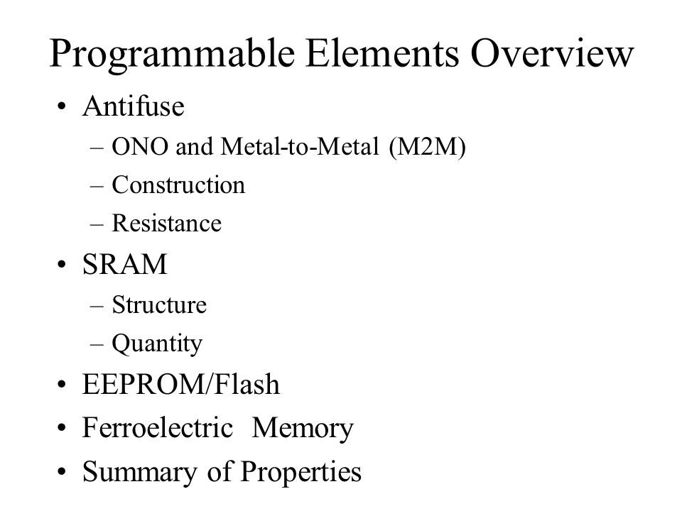 Programmable Elements Overview