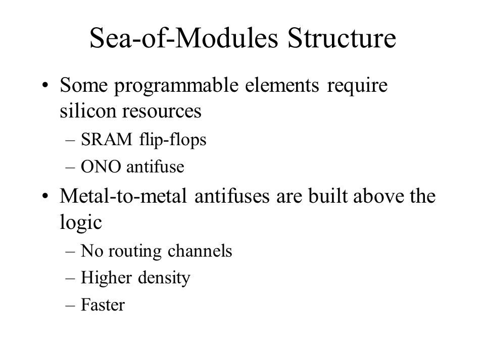 Sea-of-Modules Structure