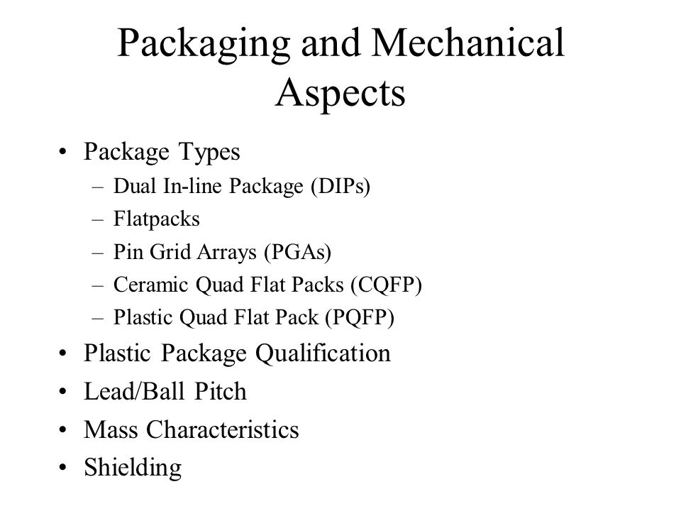 Packaging and Mechanical Aspects