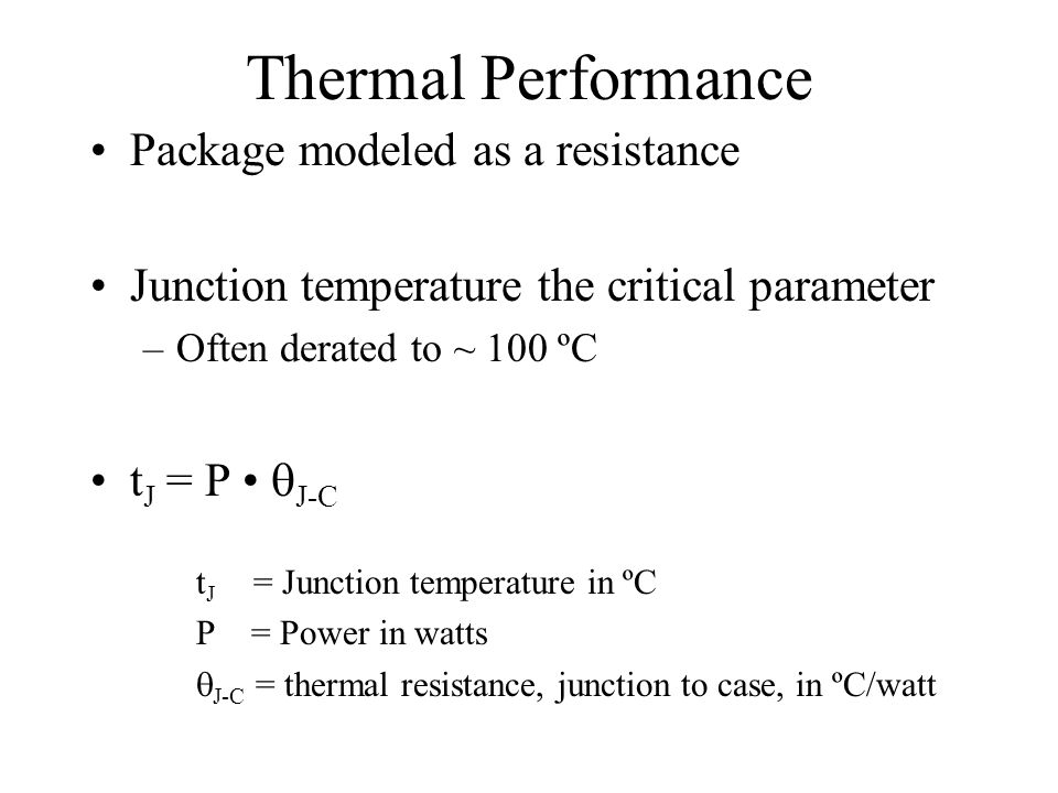 Thermal Performance Package modeled as a resistance