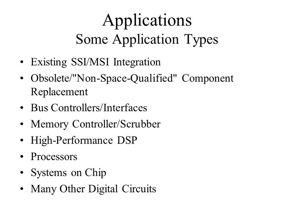 Applications Some Application Types