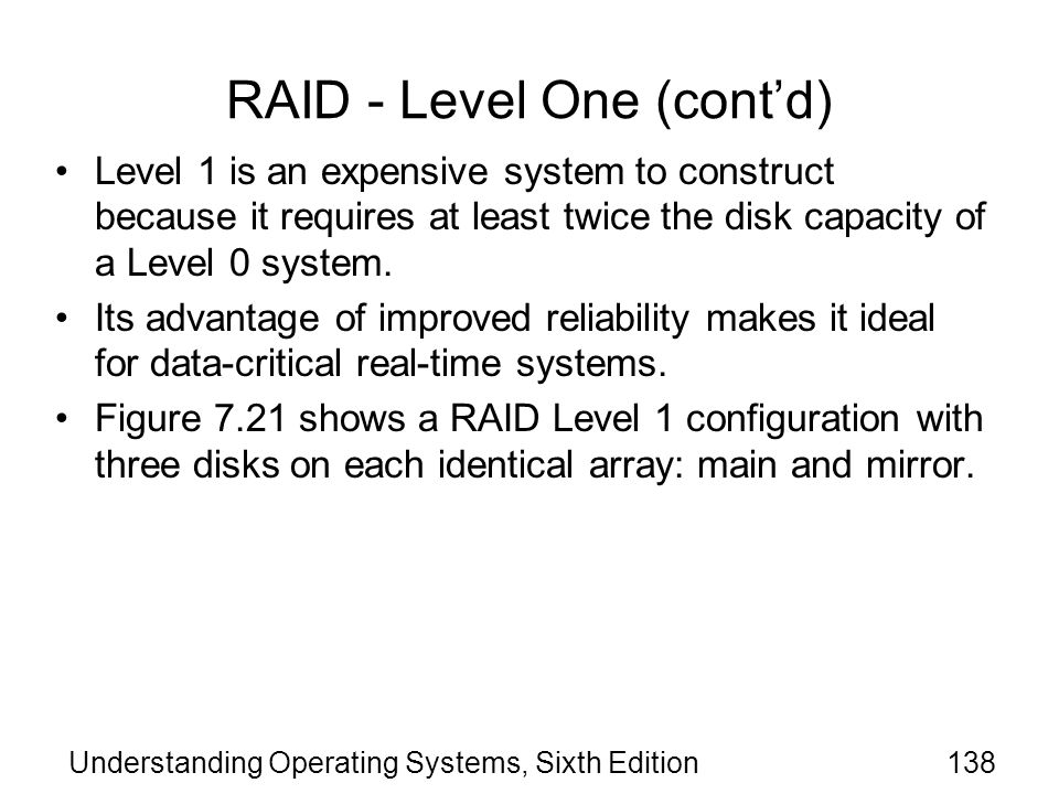 RAID - Level One (cont'd)
