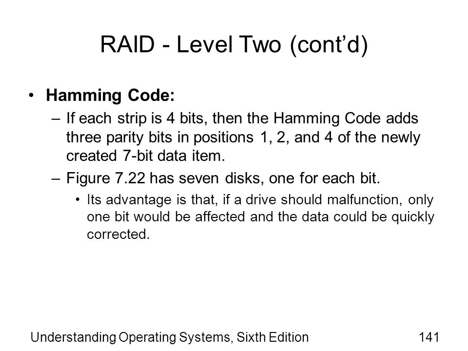 RAID - Level Two (cont'd)