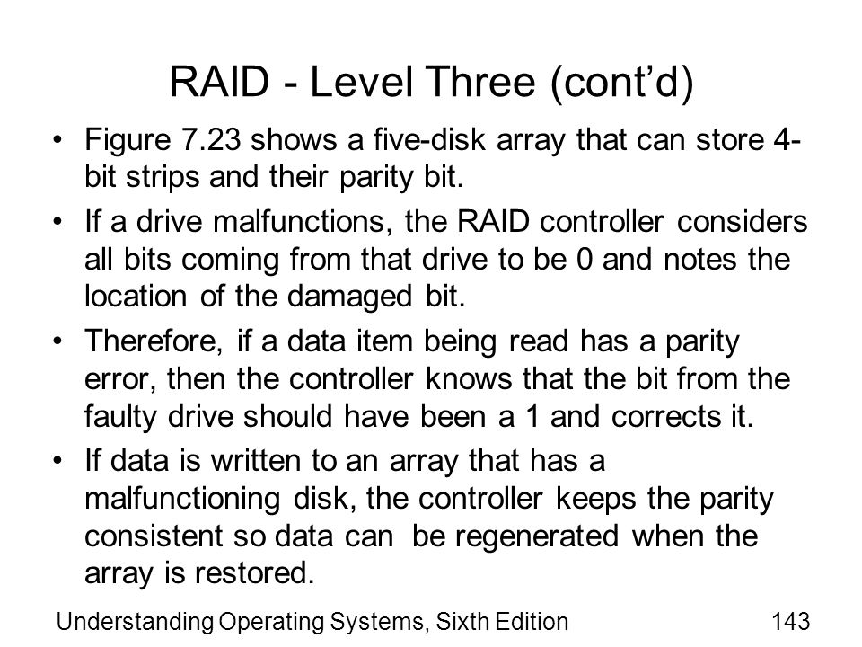 RAID - Level Three (cont'd)