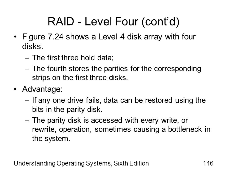 RAID - Level Four (cont'd)