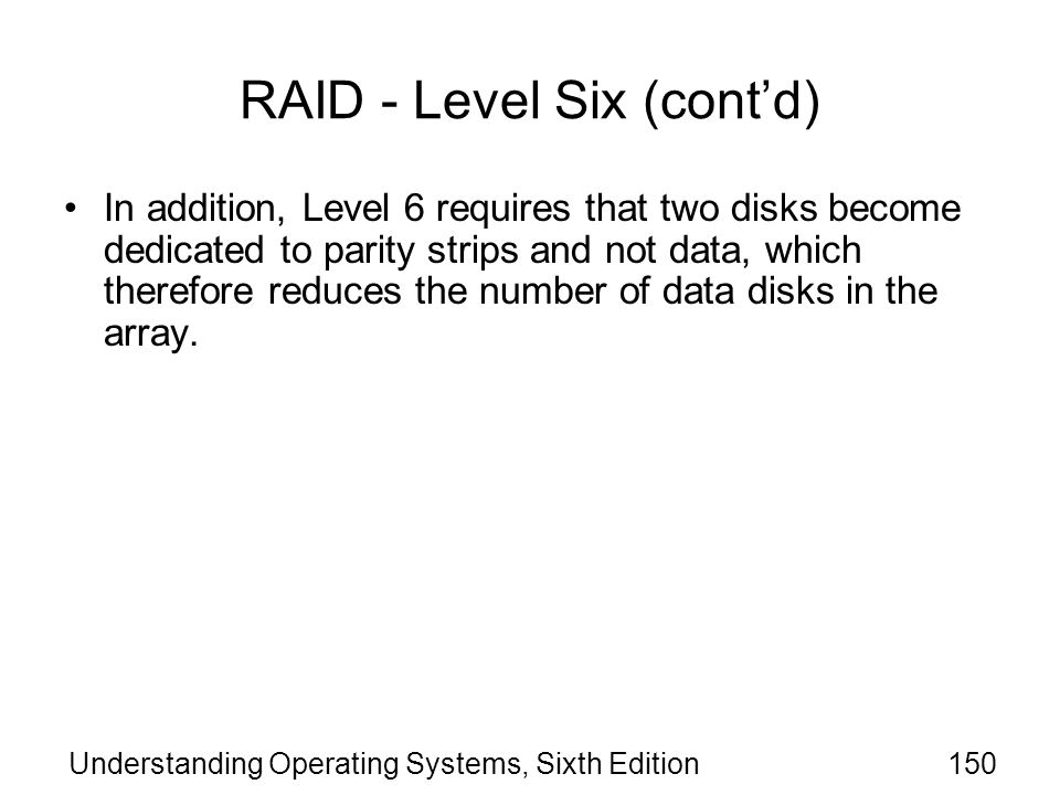 RAID - Level Six (cont'd)