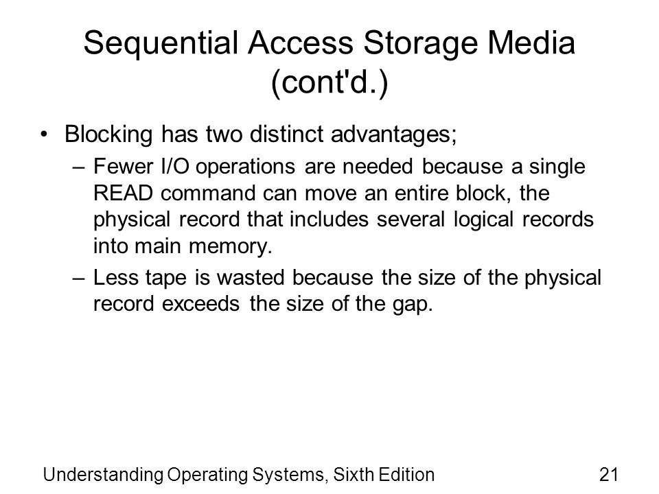 Sequential Access Storage Media (cont d.)