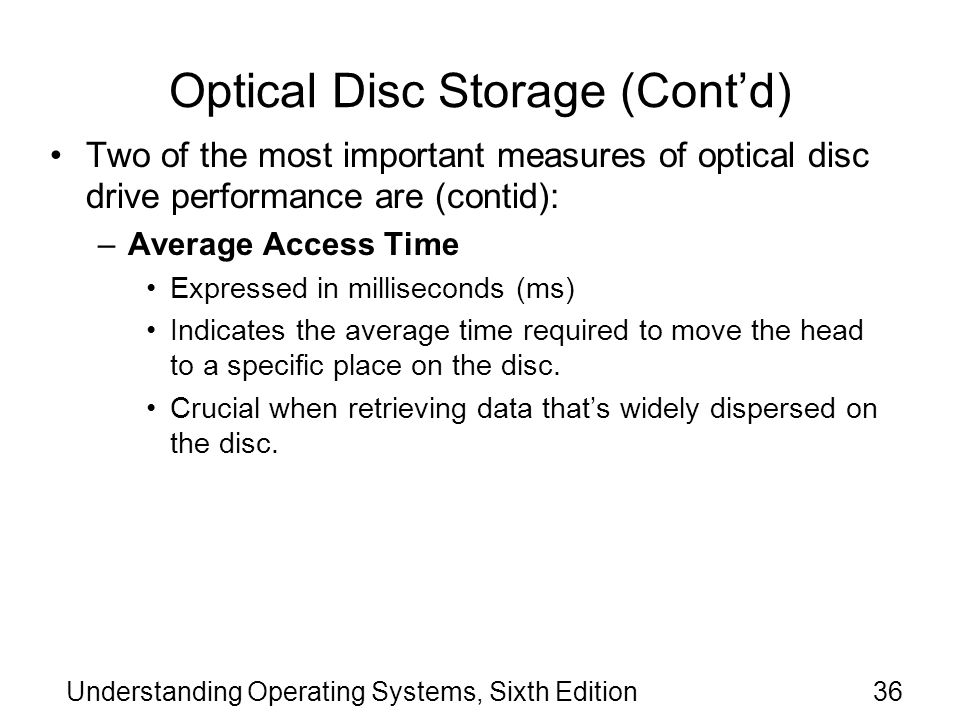 Optical Disc Storage (Cont'd)