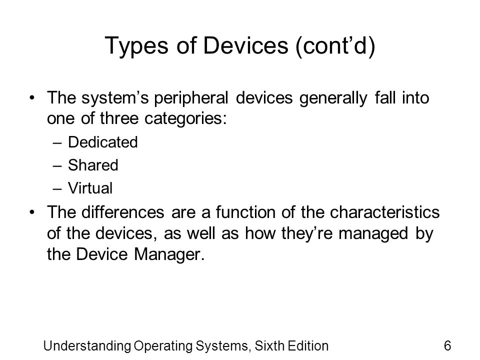 Types of Devices (cont'd)