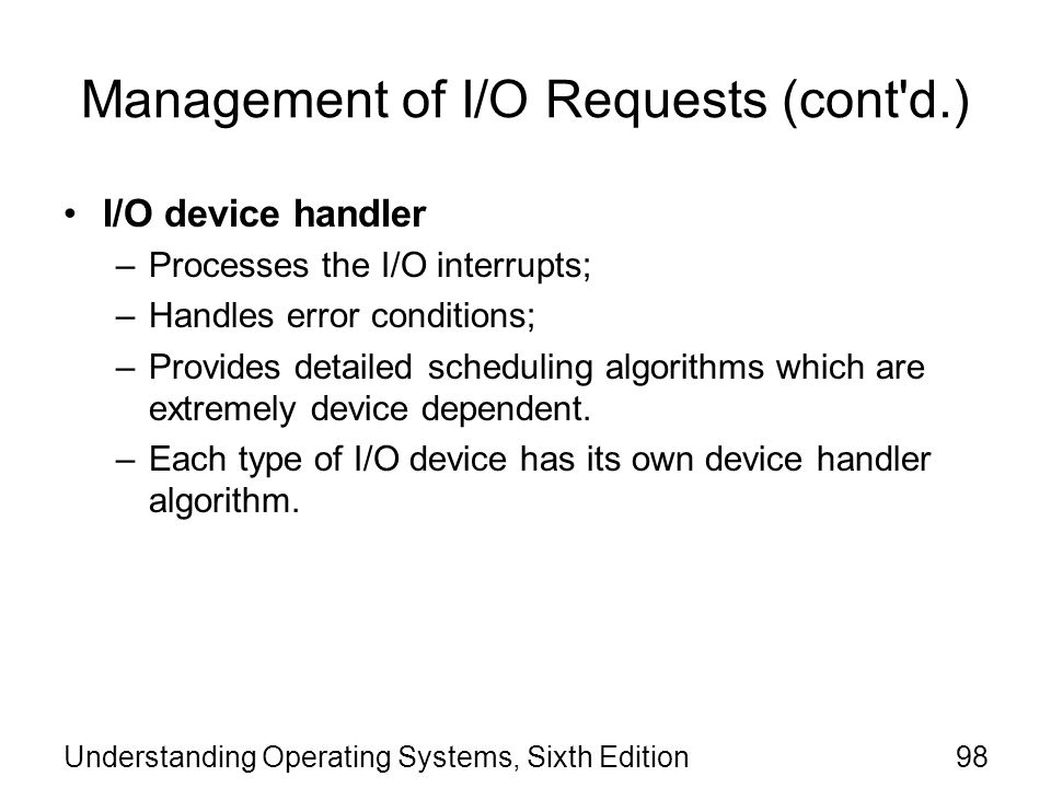 Management of I/O Requests (cont d.)