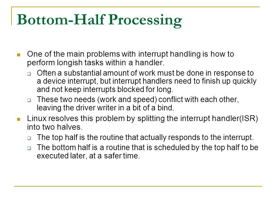 Bottom-Half Processing