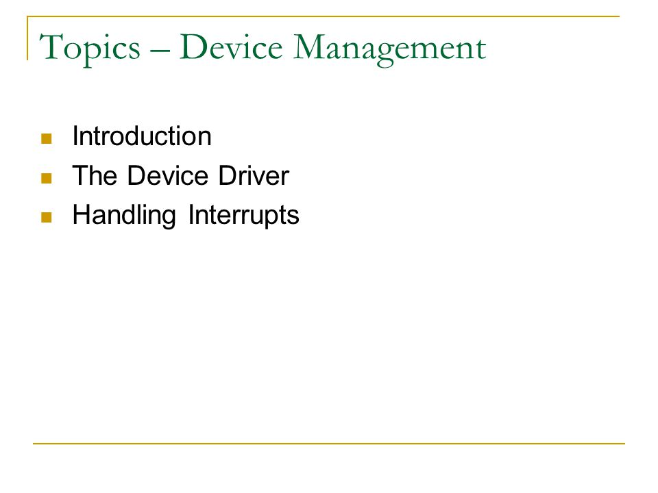 Topics – Device Management