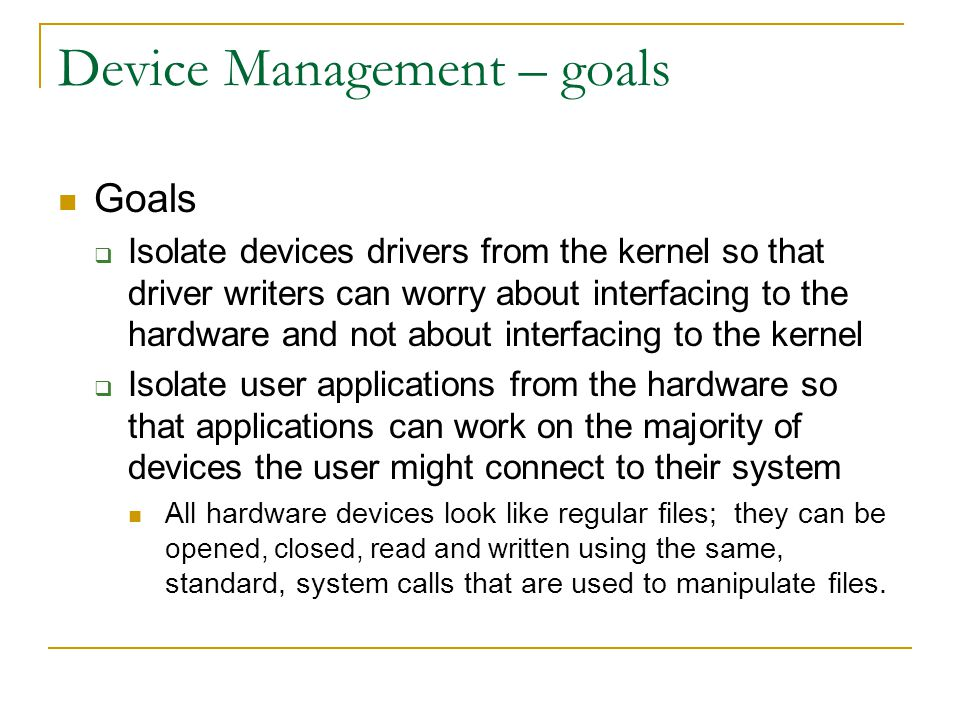 Device Management – goals